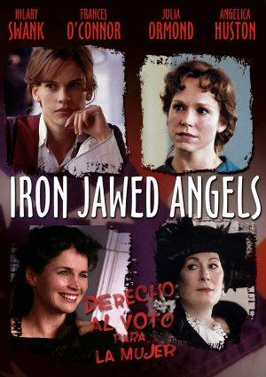 an analysis of the movie called iron jawed angels Iron jawed angels is a 2004 american historical drama film directed by katja von garnier the film stars hilary swank as suffragist leader alice paul , frances o'connor as activist lucy.